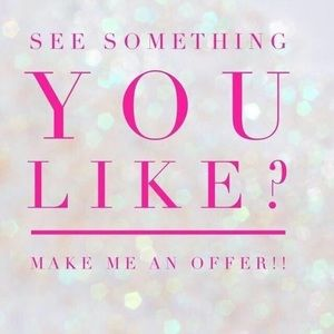 If u see something make an offer!!!!